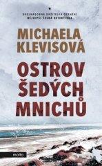 Michaela Klevisová: Ostrov šedých mnichů