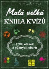 Aleš Sirný: Malá velká kniha kvízů - Přes 4000 otázek z různých oborů