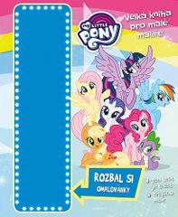 Aleš Sirný: My Little Pony - Velká kniha pro malé malíře