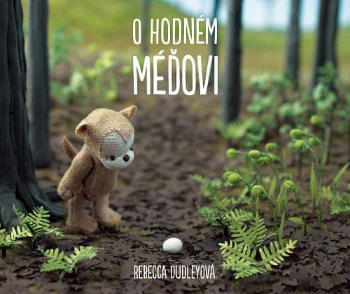 Rebecca Dudleyová: O hodném méďovi
