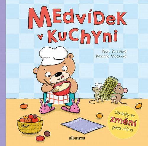 Petra Bartíková: Medvídek v kuchyni