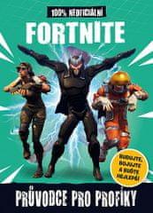 Fortnite - 100% neoficiální Průvodce pro profíky (prac.)