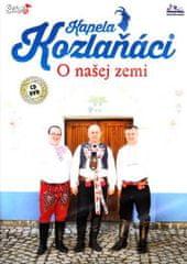 Kozlaňáci: O našej zemi/CD+DVD