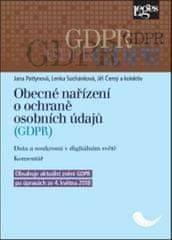 Jana Pattynová: Obecné nařízení o ochraně osobních údajů (GDPR) - Data a soukromí v digitálním světě. Komentář