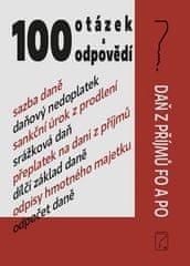 100 otázek a odpovědí - Daň z příjmů FO a PO