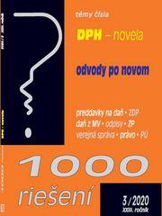 1000 riešení DPH - novela, odvody po novom - preddavky na daň, ZDP, daň z MV, odpisy, ZP, verejná správa, právo, PÚ