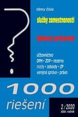 1000 riešení Služby zamestnanosti, daňové priznanie - Účtovníctvo, DPH, ZDP, rezervy, mzdy, odvody, ZP, verejná správa, právo