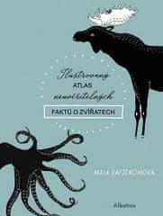 Maja Säfströmová: Ilustrovaný atlas neuvěřitelných faktů o zvířatech