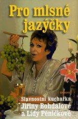 Jiřina Bohdalová: Pro mlsné jazýčky - Slavnostní kuchařka