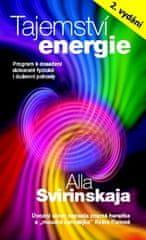 Alla Svirinskaja: Tajemství energie - Přírodními metodami k dosažení fyzické i duševní harmonie…