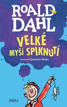 Roald Dahl: Velké myší spiknutí