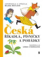 Milada Motlová: Česká říkadla, písničky a pohádky