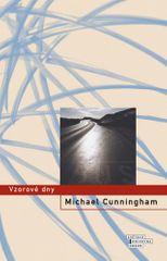 Michael Cunningham: Vzorové dny