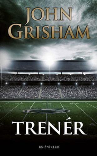 John Grisham: Trenér