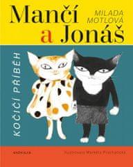 Milada Motlová: Mančí a Jonáš: Kočičí příběh