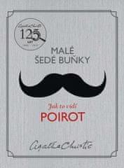 Agatha Christie: Malé šedé buňky: Jak to vidí Poirot
