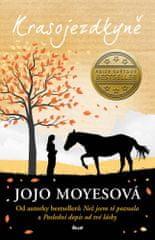 Jojo Moyesová: Krasojezdkyně