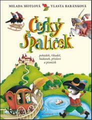 Milada Motlová: Český špalíček pohádek, říkadel, hádanek, přísloví a písniček