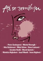 Petra Soukupová: Až se zamiluju