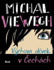 Michal Viewegh: Výchova dívek v Čechách