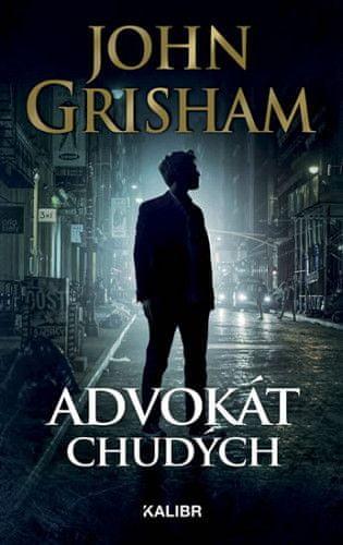 John Grisham: Advokát chudých