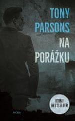 Tony Parsons: Na porážku
