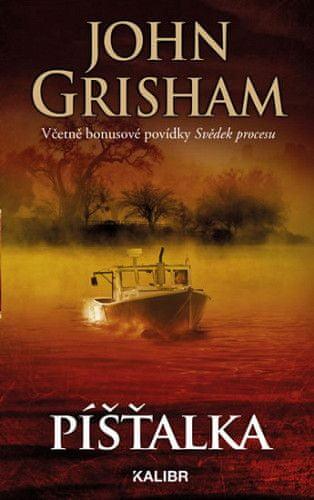 John Grisham: Píšťalka