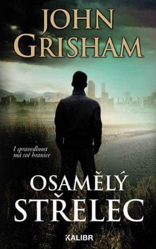 John Grisham: Osamělý střelec