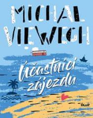 Michal Viewegh: Účastníci zájezdu
