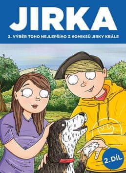 Jirka Král: JIRKA 2. díl - Výběr toho nejlepšího z komiksů Jirky Krále