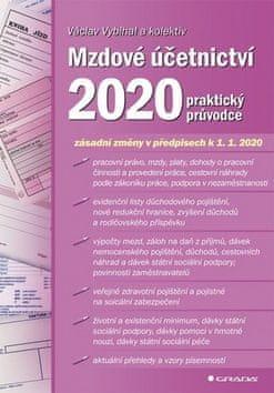 Václav Vybíhal: Mzdové účetnictví 2020 - praktický průvodce