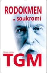 Michaela Košťálová: Rodokmen a soukromí T. G. Masaryka