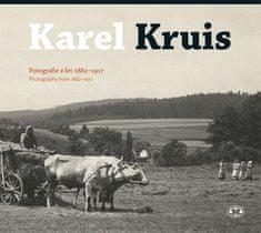 Miroslav Kotěšovec: Karel Kruis - Fotografie z let 1882-1917