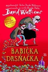David Walliams: Babička drsňačka