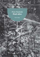 Piotr Paziński: Ptačí ulice