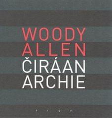 Allen Woody: Čirá anarchie