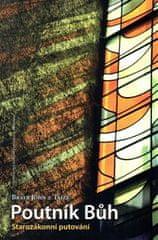 Bratr John z Taizé: Poutník Bůh - Starozákonní putování