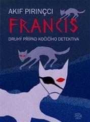 Akif Pirincci: Francis