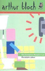 Arthur Bloch: Murphyho zákon/The Complete Murphy´s Law