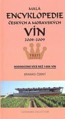 Branko Černý: Malá encyklopedie českých a moravských vín 2008 - 2009 - Třetí ročník