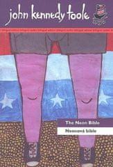 John Kennedy Toole: Neonová bible/ The Neon Bible - bilingvní
