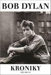Bob Dylan: Kroniky I.