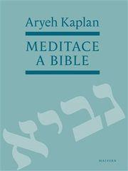 Aryeh Kaplan: Meditace a Bible