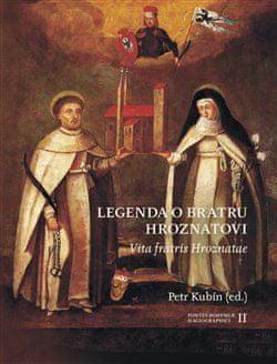 Petr Kubín: Legenda o bratru Hroznatovi