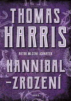 Thomas Harris: Hannibal - Zrození