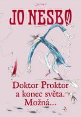 Jo Nesbo: Doktor Proktor a konec světa. Možná...