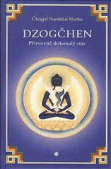 Čhögjal Namkhai Norbu: Dzogčhen Přirozeně dokonalý stav
