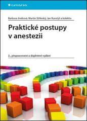 Barbora Jindrová: Praktické postupy v anestezii - 2., přepracované a doplněné vydání