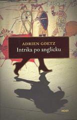 Adrian Goetz: Intrika po anglicku