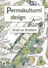 Aranya: Permakulturní design - Krok za krokem